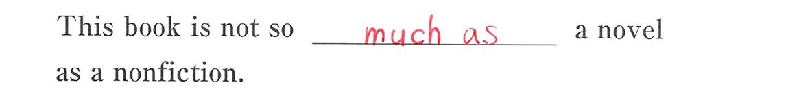 高校英語文法 比較37・38の例題(1) 答え入り アイコンなし